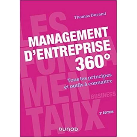 MANAGEMENT D'ENTREPRISE 360°- TOUS LES PRINCIPES ET OUTILS A CONNAITRE